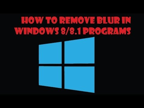 How to Remove Blur In Windows 8/8.1 Programs (Google chrome)