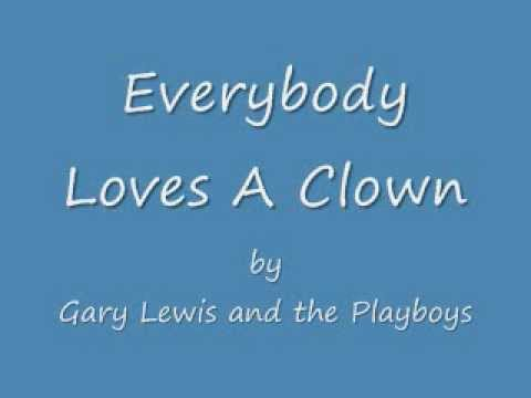 Gary Lewis and the Playboys - Everybody Loves A Clown