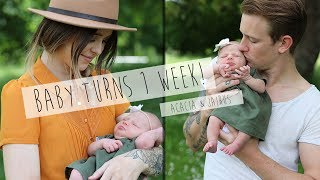 BABY TURNS 1 WEEK!?   ACACIA & JAIRUS