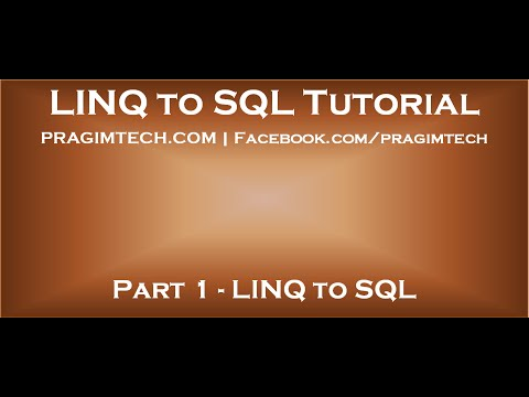 Part 1   LINQ to SQL