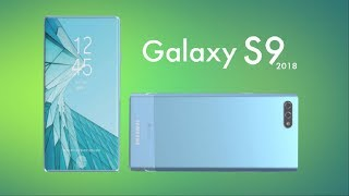 SAMSUNG GALAXY S9 2018 Fast Look- Design, Phone Specifications, Price, Release Date