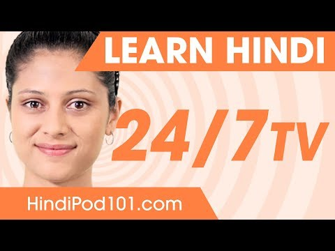 Learn Hindi 24/7 with HindiPod101 TV