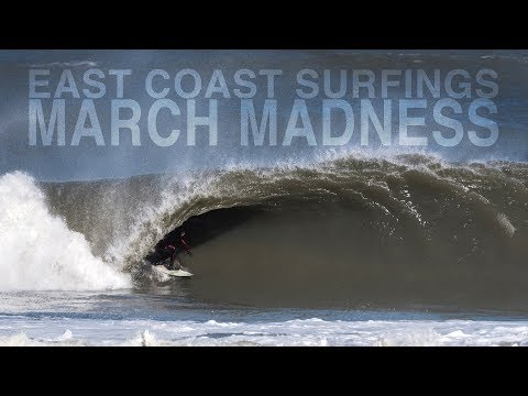 EAST COAST Surfings MARCH Madness  |  Brett Barley