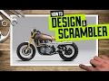 How to design a Scrambler motorcycle
