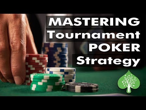 Mastering Tournament Poker Strategy