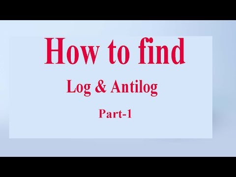 how to find log and antilog part 1
