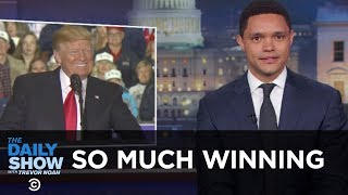 So Much Winning | The Daily Show