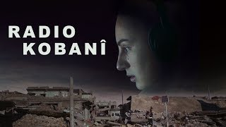 Radio Kobani   Trailer