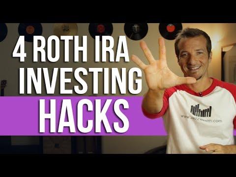 4 Roth IRA Investing Hacks.