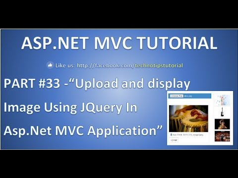 Part 33 - Upload and display image using Jquery in Asp.net mvc |To file server