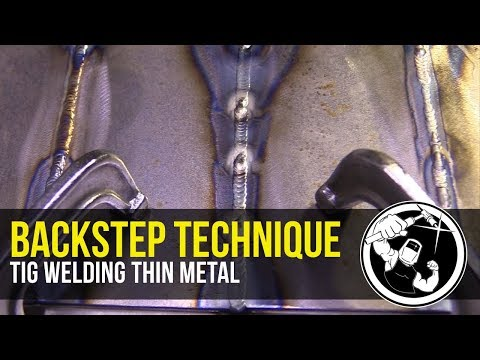 BackStep Technique for Tig Welding Thin Metal