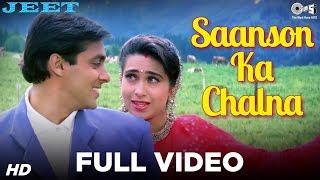 Saanson Ka Chalna - Jeet | Salman Khan & Karisma Kapoor | Udit Narayan & Alka Yagnik