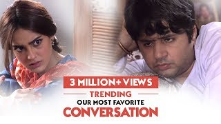Our Most Favorite Conversation | Ranjha Ranjha Kardi | HUM TV | HUM Spotlight