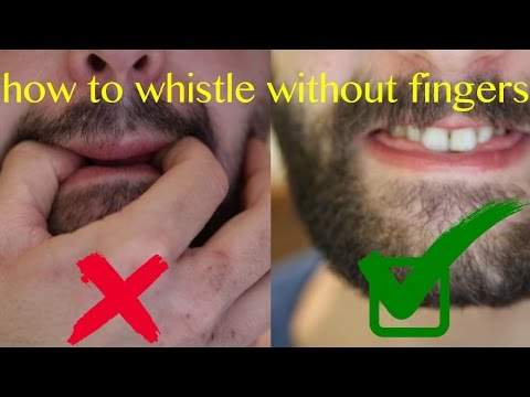 How to whistle without fingers