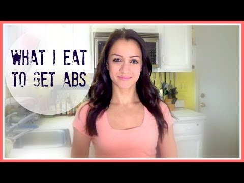 What I Eat to Get Abs!