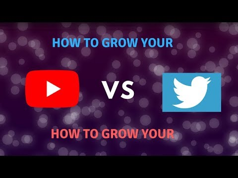 HOW TO GROW A TWITTER PAGE VS HOW TO GROW A YOUTUBE CHANNEL
