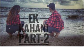 Ek kahani (part-2) || innu || shagufta ||