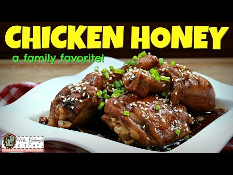 CHICKEN HONEY (Mrs.Galang's Kitchen S6 Ep4)