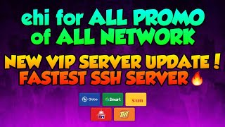 ehi for ALL PROMO of ALL NETWORK💉 New User & Pass | FASTEST SSH SERVER #2 UPDATE | TechniquePH