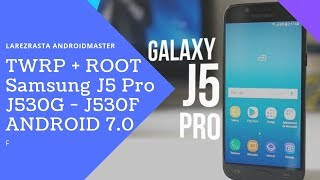 SAMSUNG GALAXY J5 PRO SM-G530F HOW TO ROOT ANDROID VERSION 7 0 7 1
