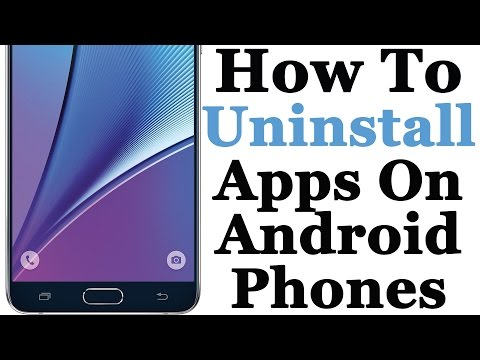 How To Uninstall Apps On Your Android Smart Phone