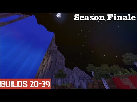 Season Finale   Builds 20-39
