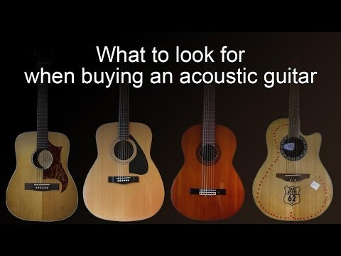 Buying an acoustic guitar -  common faults to look for