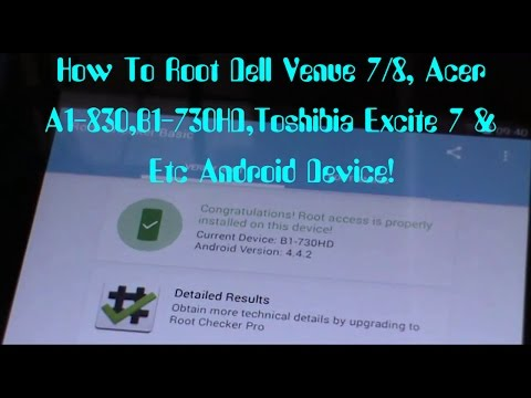 How To Root Dell Venue 7/8, Acer A1-830,B1-730HD,Toshibia
