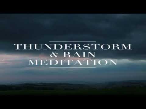 THUNDERSTORM & RAIN MEDITATION