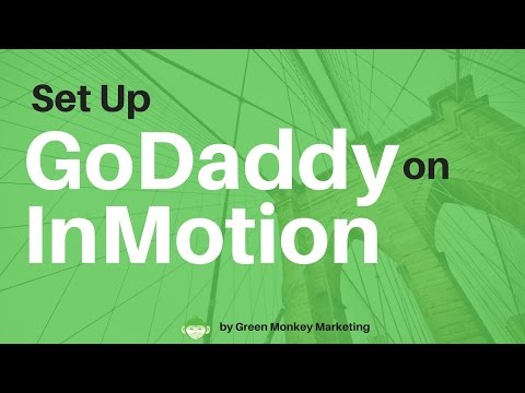 How to Setup a Godaddy Domain Name on InMotion Hosting Account