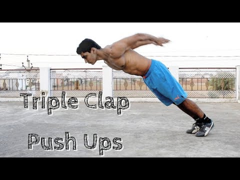 How to Do Triple Clap Push Ups | Vikas Choudhary