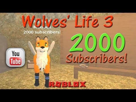 Roblox - Wolves' Life 3 - 2000 subscribers Thank You! - HD