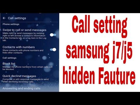call setting samsung j7/j5 very hidden fature(सैमसंग पर स्थापित फोन J7 / J5 छिपा सुविधाओं)