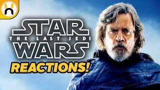 "The Last Jedi First Reactions Call it ""Best Star Wars Film Ever"""