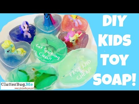 DIY - How to make Toy Soap for Kids or you!