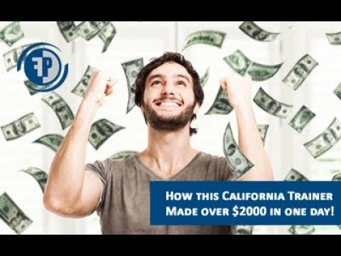 How this California Trainer Made An Extra $2000 in ONE DAY