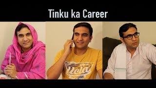 Tinku ka Career - | Lalit Shokeen Films |