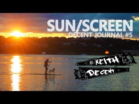 SUN/SCREEN - Decent Journal #5