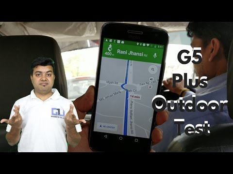 Moto G5 Plus Google Maps Navigation Test, Heating Overview   Gadgets To Use