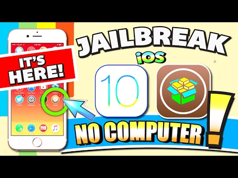iOS 10 - 10.2 JAILBREAK (NO COMPUTER) on iPhone, iPad, iPod (Jailbreak iOS 10 Without Computer!!!)