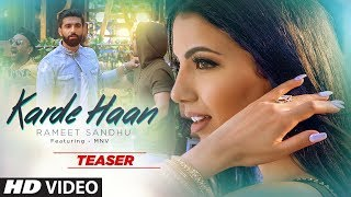 Song Teaser: KARDE HAAN | Rameet Sandhu | MNV | Video Releasing On 17th April 2019