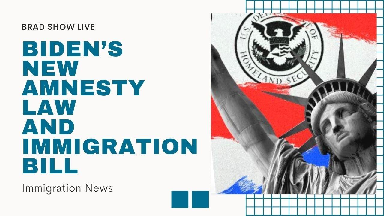 Biden's New Amnesty Law & Immigration Bill | U.S. Immigration News