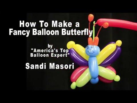 Fancy Balloon Butterfly- Balloon Animals Tutorial