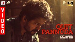 Master - Quit Pannuda Video   Thalapathy Vijay   Anirudh Ravichander   Lokesh Kanagaraj
