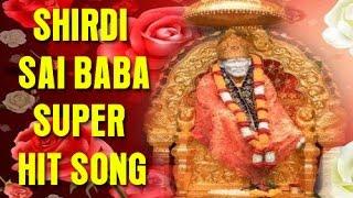 Shirdi Sai baba super hit tamil - Sai Saranam Songs Of Shirdi Sai Baba - Tamil Devotional Songs