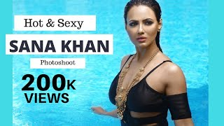 Bollywood actress | Sana Khan hot photoshoot