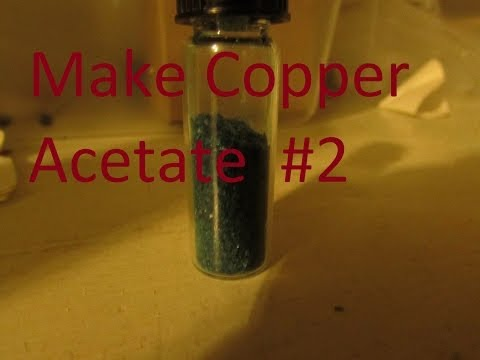 How to make Copper Acetate (Fast Method)