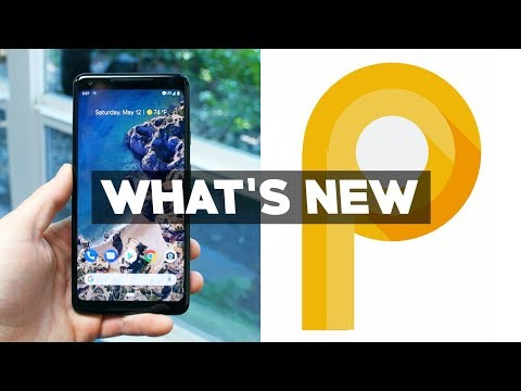 20+ New Features of Android P!