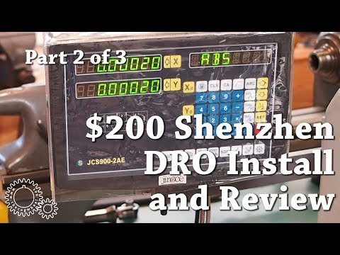 $200 Shenzhen DRO Install and Review Part 2