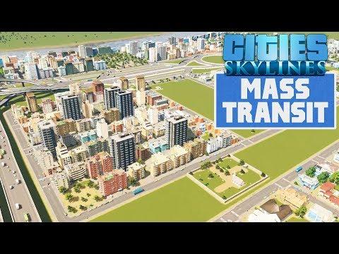 Cities Skylines: Mass Transit | A City at Last! #3